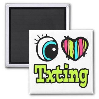 Bright Eye Heart I Love Txting Fridge Magnet