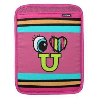 Bright Eye Heart I Love U You iPad Sleeve