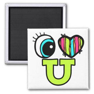 Bright Eye Heart I Love U You Magnets