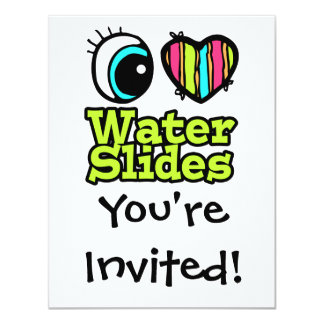 Bright Eye Heart I Love Water Slides 4.25x5.5 Paper Invitation Card