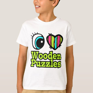Bright Eye Heart I Love Wooden Puzzles T-Shirt