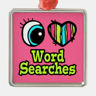 Bright Eye Heart I Love Word Searches Square Metal Christmas Ornament