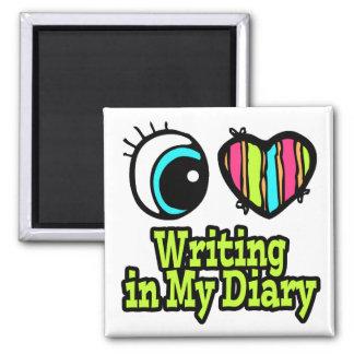 Bright Eye Heart I Love Writing in My Diary Fridge Magnets