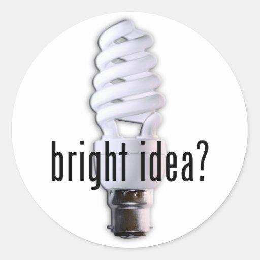 Bright Idea! Classic Round Sticker