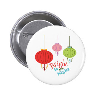 Bright is the Night 2 Inch Round Button
