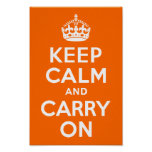 Bright Orange Keep Calm and Carry On Poster