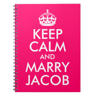 Bright Pink Customizable Keep Calm and Marry Jacob Notebook