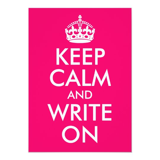 Bright Pink Keep Calm and Write On Card