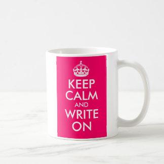Bright Pink Keep Calm and Write On Classic White Coffee Mug