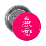 Bright Pink Keep Calm and Write On Pinback Button