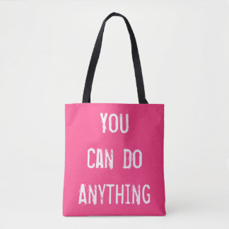 Bright Pink 'You Can Do Anything' Tote