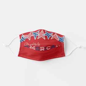 Bright Proud to be American USA Stars and Stripes Cloth Face Mask