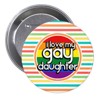 Bright Rainbow Stripes, Gay Daughter Button