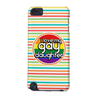 Bright Rainbow Stripes Gay Daughter iPod Touch 5G Cases