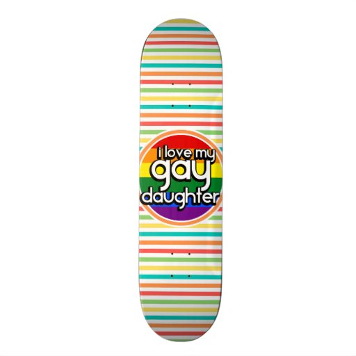 Bright Rainbow Stripes, Gay Daughter Skate Deck