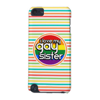 Bright Rainbow Stripes Gay Sister iPod Touch (5th Generation) Case