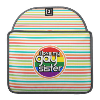 Bright Rainbow Stripes, Gay Sister Sleeve For MacBook Pro