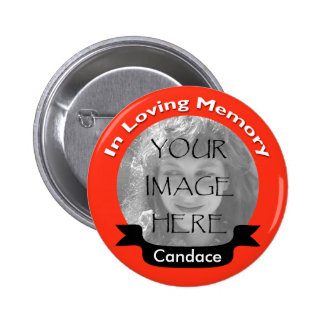 Bright Red In Loving Memory Photo Button