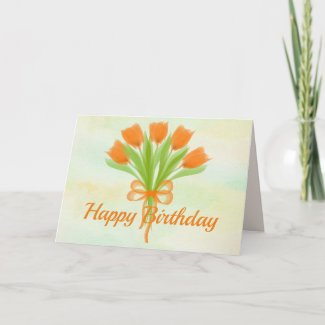 Bright Spring Tulips Happy Birthday Card