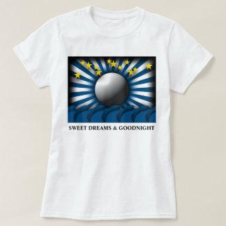 BRIGHT STARS & MOONLIGHT SWEET DREAMS & GOODNIGHT T-Shirt