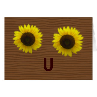 Bright sunflowers & letter U forming a happy face Card
