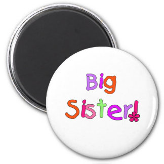 Bright Text Big Sister 2 Inch Round Magnet