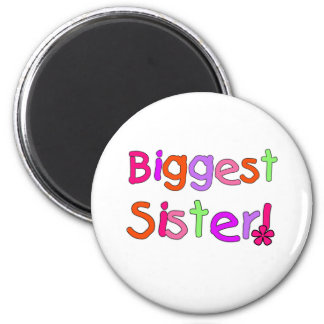 Bright Text Biggest Sister Magnet