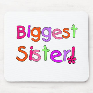 Bright Text Biggest Sister Mouse Pad