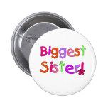 Bright Text Biggest Sister Pins