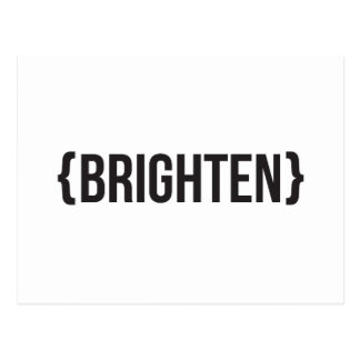 Brighten - Bracketed - Black and White Postcard