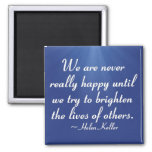 Brighten the lives of others (2) fridge magnets