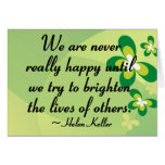 Brighten the lives of others card