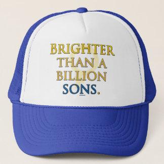 Brighter than a Billion Sons Trucker Hat