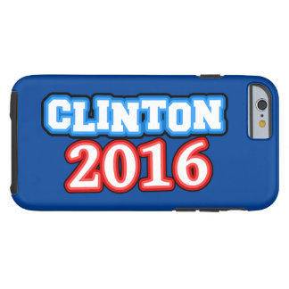 Brightly Colored Hillary Clinton 2016 Tough iPhone 6 Case