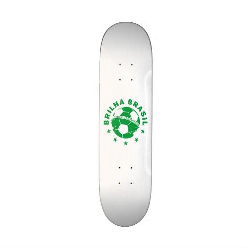 Brilha Brasil - Brazilian Soccer Skateboards