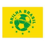 Brilha el Brasil - fútbol brasileño Postal