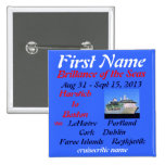 Brillance Transatlantic 2013 name tag pin button