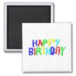 Brillante y colorido. Feliz cumpleaños Imanes De Nevera