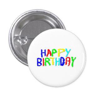 Brillante y colorido. Feliz cumpleaños Pin Redondo De 1 Pulgada