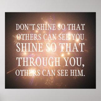 Brille de modo que a través de usted otros puedan  póster