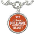 BRILLIANCE VS INSANITY custom color bracelet
