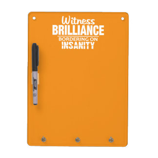 BRILLIANCE VS INSANITY custom iPhone case Dry-Erase Board