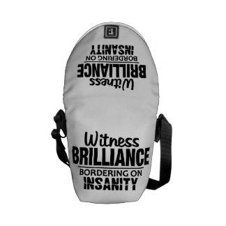 BRILLIANCE VS INSANITY custom messenger bag