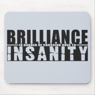 BRILLIANCE VS INSANITY custom mousepad