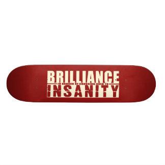 BRILLIANCE VS INSANITY custom skateboard