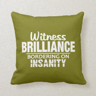 BRILLIANCE VS INSANITY custom throw pillow