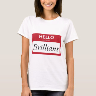 brilliant 001 T-Shirt