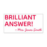 """[ Thumbnail: """"Brilliant Answer!"""" + Custom Instructor Name Self-Inking Stamp ]"""