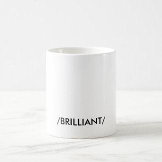 """BRILLIANT"" COFFEE MUG"
