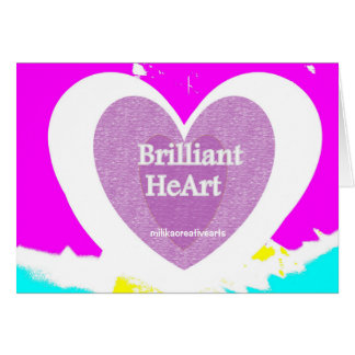 Brilliant HeArt Card